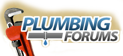 Plumbing Forums - Professional & DIY Plumbing Forum